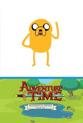 Adventure Time, Mathematical Ed. By North, Ryan/ Paroline, Shelli (ILT)/ Lamb, Braden (ILT)